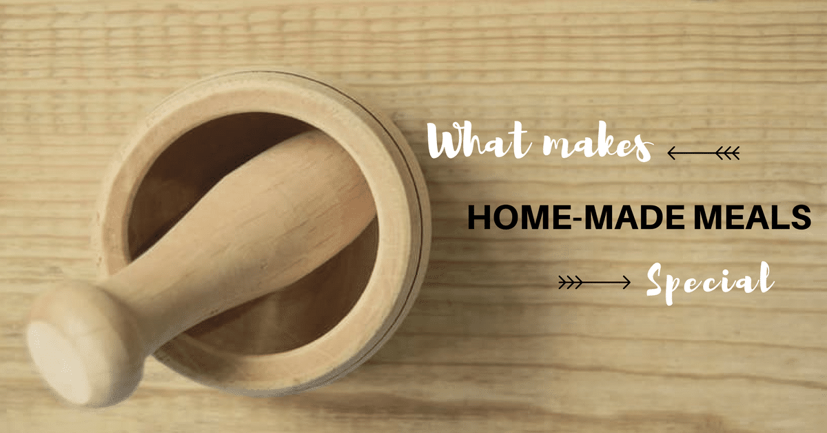 what-makes-home-cooked-meals-special