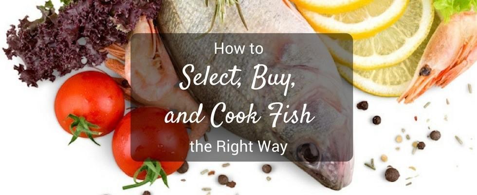 select buy cook fish right way