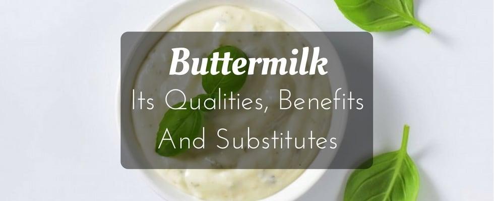 buttermilk qualities benefits substitutes