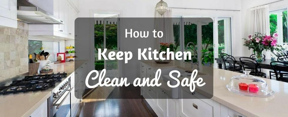 keep kitchen clean and safe