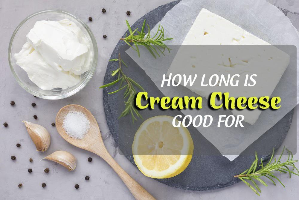 how long is cream cheese good for