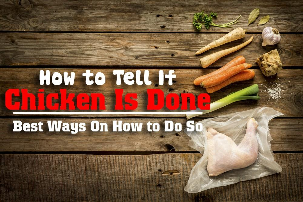 how to tell if chicken is done