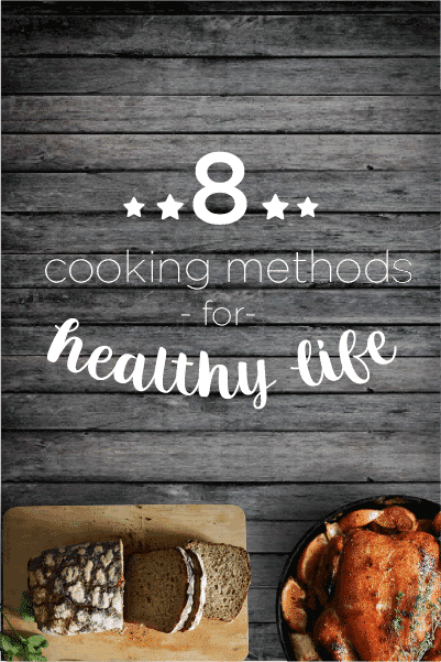 Top 8 Cooking Methods for Healthy Living banner