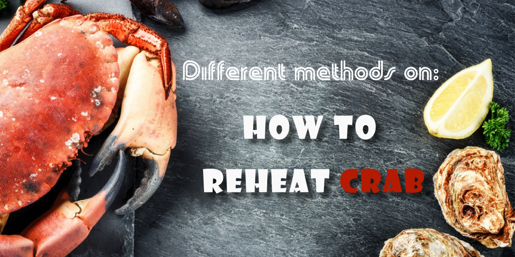 how to reheat crab