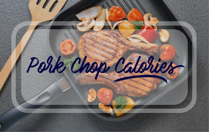 pork chop calories
