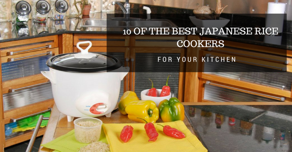 10 of the Best Japanese Rice Cookers